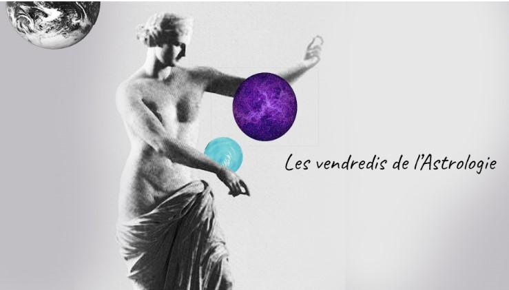 Les vendredis de l'Astrologie : Venus dans le thème et dans le t'aime !