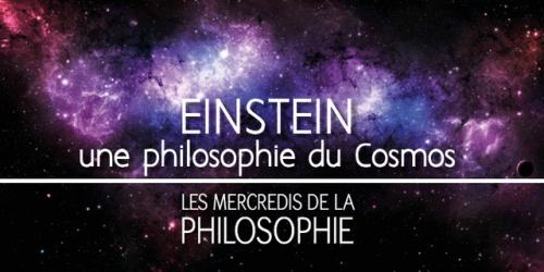EINSTEIN, une philosophie du Cosmos