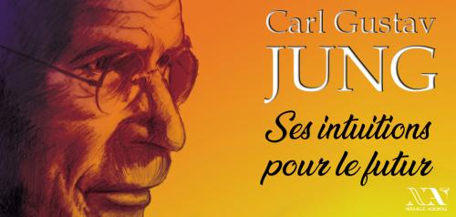 C.G. Jung et ses intuitions pour le futur --> Conférence en ligne