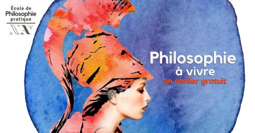 Philosophie à vivre - 1er atelier découverte gratuit